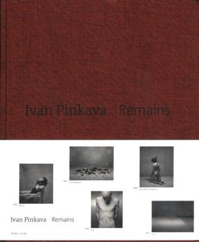 """Remains"", Ivan Pinkava"